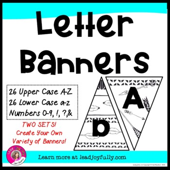 Letter Banners! Create a Variety of Your OWN Banners! (Arrows & Feathers)