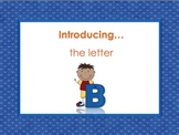 Letter Bb - Alphabet Lesson – Power Point – Interactive – Teaching the Letter Bb