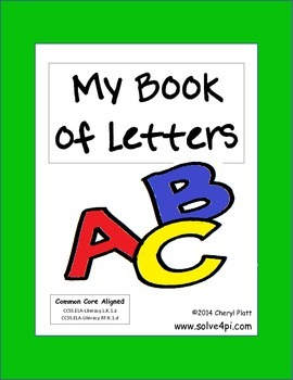 Letter Book for Students to Make CCSS.ELA-Literacy.L.K.1.a