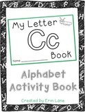 Letter C: Alphabet Activity Book
