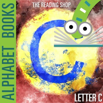 Letter C Alphabet Book - Helps Students Learn Letters and Sounds - ABC Book