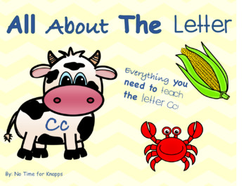 Letter C Bundle {Everything you Need to Teach Letter C}