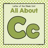 Letter C- Preschool Letter of the Week Unit