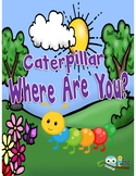 """Letter C Story """" Caterpillar Where Are You?"""""""