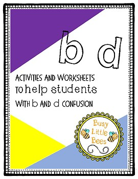 Letter Confusion Worksheets and Activities Packet- B and D