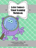 Letter Connect Workbook - Visual scanning activities