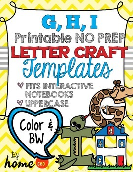 Letter Craft Templates G, H, I - NO PREP Color and BW