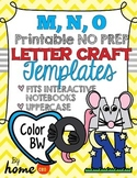 Letter Craft Templates M, N, O - NO PREP Color and BW