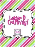 Letter D Craftivity!