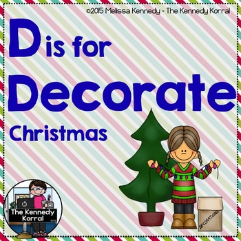 Christmas - Letter D is for Decorate