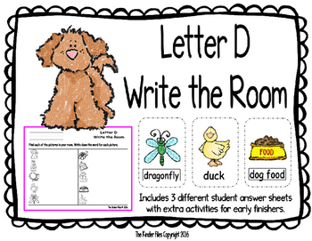 Letter D Write the Room- Includes 3 levels of answer sheets