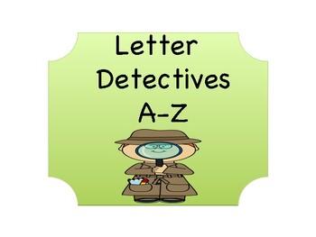 Letter Detectives A-Z