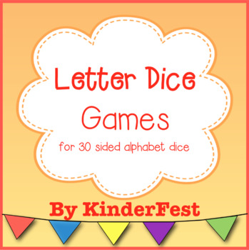 Letter Dice Games (for 30 Sided Alphabet Dice)