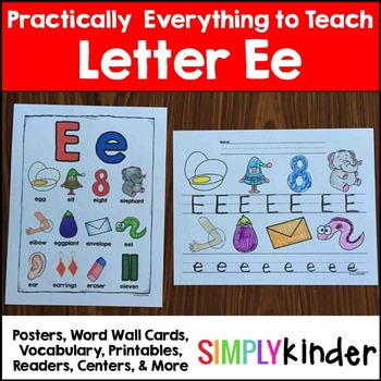 Letter E | Alphabet Printables and Centers
