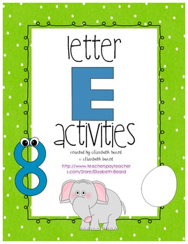 Letter E Activities