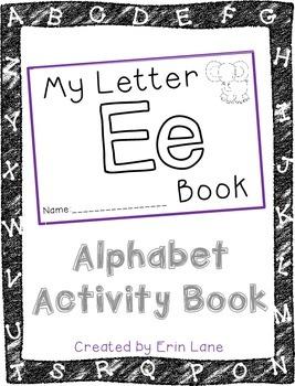 Letter E: Alphabet Activity Book