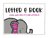 Letter E Book: Handwriting Practice
