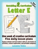 Letter E Bundle: 1 Week Of Complete Curriculum Lessons