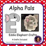Letter E Craft: Eddie Elephant Alpha Pal