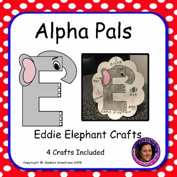 Letter E Craft: Eddie Elephant Alpha Pal