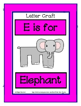 Letter E Craftivity - Elephant - Zoo Phonics Inspired - Color & BW Versions