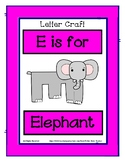 Letter E Craftivity - Elephant - Zoo Phonics Inspired - Co