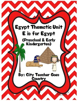 Letter E - Egypt Thematic Unit - 49 pages Preschool & Early Kindergarten