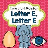 Letter E Emergent Reader