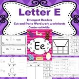 Letter E activities (emergent readers, word work worksheet