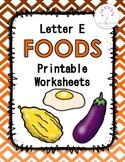 Letter E Foods Printable Worksheets