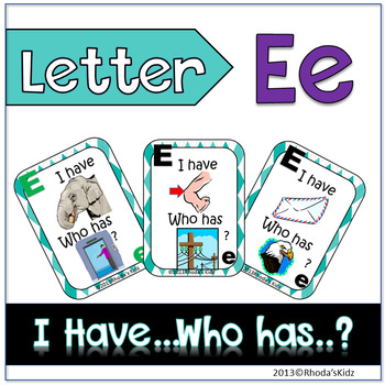 """Letter E  """"I have... Who has?"""""""