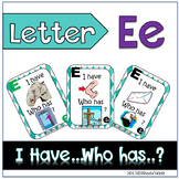 "Letter E  ""I have... Who has?"""