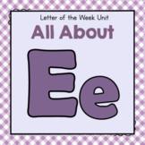 Letter E- Preschool Letter of the Week Unit