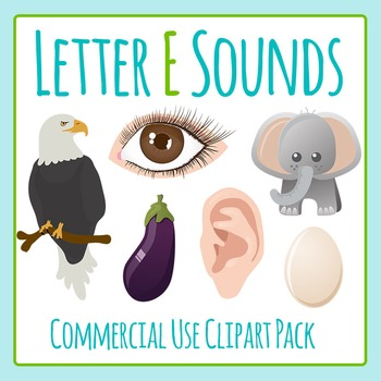 Letter E Sounds Clip Art Pack for Commercial Uses