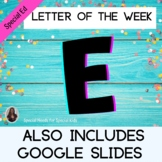 Letter of the Week Letter E Unit for Special Education