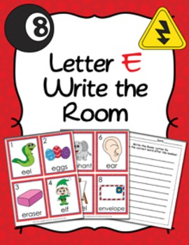 Letter E Words Write the Room Activity