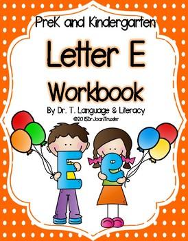 Letter of the Week: Letter E Workbook (PreK & Kindergarten)