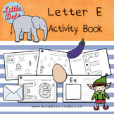 Letter E Activities and Worksheets