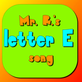 Letter E- alphabet/phonics Music Video