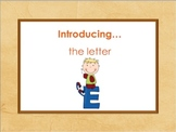 Letter Ee - Alphabet Lesson – Power Point – Interactive – Teaching the Letter E