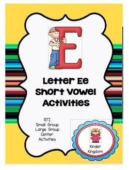 Letter Ee Short Vowel Activities
