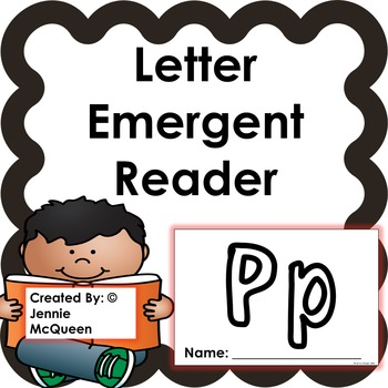 Letter Emergent Reader: Pp - PRINT AND GO!