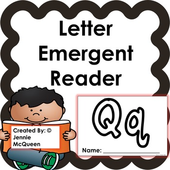 Letter Emergent Reader: Qq - PRINT AND GO!
