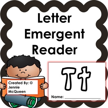 Letter Emergent Reader: Tt - PRINT AND GO!