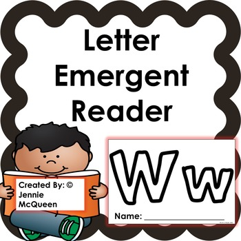 Letter Emergent Reader: Ww - PRINT AND GO!