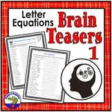Brain Teasers Letter Equation Sheets for Critical Thinking