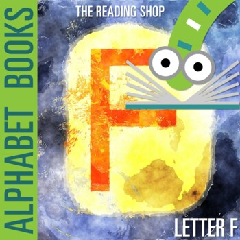 Letter F Alphabet Book - Helps Students Learn Letters and Sounds - ABC Book