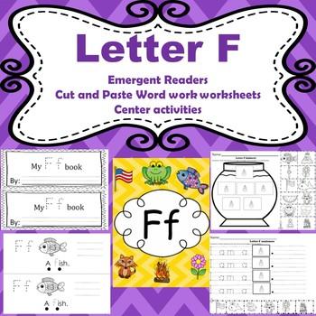 Letter F : Emergent Readers/ centers/ worksheets