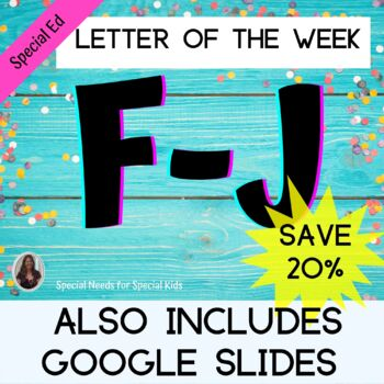 Letter F-J Bundle Unit for Special Education