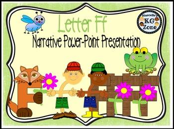 Letter F- NARRATIVE (TALKING) Power Point Presentation